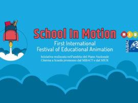 """Istruzione e tecnologia. School in motion Festival """"avvicina"""" il mondo dell'animazione"""